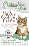 Chicken Soup For The Soul My Very Good Very Bad Cat