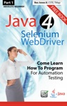 Part 1 Absolute Beginner Java 4 Selenium WebDriver Come Learn How To Program For Automation Testing