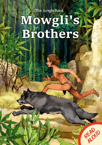 The Jungle Book Mowglis Brothers - Read Aloud