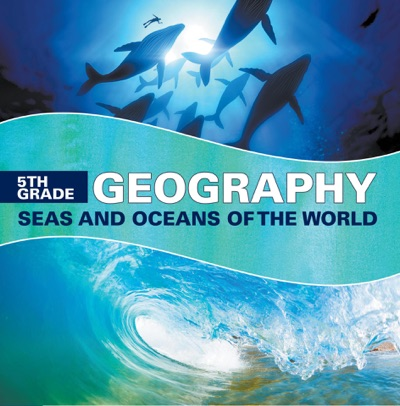 5th Grade Geography Seas and Oceans of the World