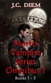 Mortis Vampire Series: Bundle 1