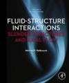 Fluid-Structure Interactions Volume 2