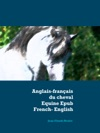 Anglais - Franais Du Cheval - Equine Epub French-English