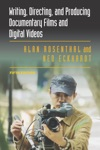 Writing Directing And Producing Documentary Films And Digital Videos