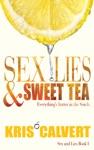 Sex Lies  Sweet Tea