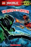 The Quest For The Crystal LEGO Ninjago