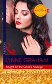 Lynne Graham - Bought For The Greek's Revenge artwork