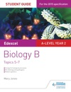 Edexcel A-level Year 2 Biology B Student Guide Topics 5-7