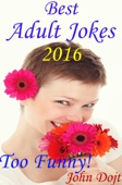 Best Adult Jokes 2016 - Too Funny!