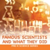 Famous Scientists And What They Did  Pre-K Science Series