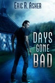 Days Gone Bad