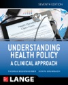 Understanding Health Policy A Clinical Approach Seventh Edition