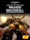 Codex Supplement Waaagh Ghazghkull Tablet Edition