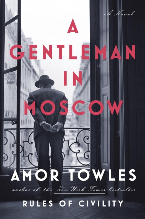 A Gentleman in Moscow Amor Towles Book
