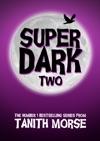 Super Dark 2
