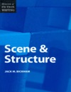 Elements Of Fiction Writing - Scene  Structure