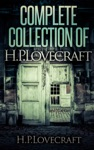 Complete Collection Of H P Lovecraft