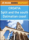 The Rough Guide Snapshot Croatia Split And The South Dalmatian Coast