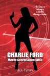 Charlie Ford Meets Secret Agent Man