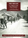 FIRE BRIGADE US Marines In The Pusan Perimeter Illustrated Edition