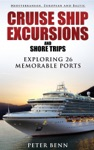 Mediterranean European And Baltic CRUISE SHIP EXCURSIONS And SHORE TRIPS