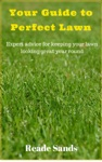 Your Guide To Perfect Lawn