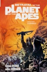 Betrayal Of The Planet Of The Apes Vol1