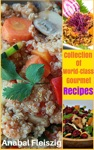 Collection Of World-Class Gourmet Recipes