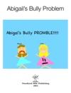 Abigails Bully Problem
