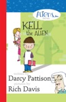 Kell The Alien Aliens Inc Chapter Book Series Book 1