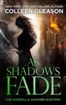 As Shadows Fade Victoria Book 5
