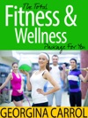 The Total Fitness  Wellness Package For You