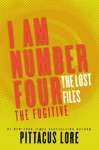 I Am Number Four The Lost Files The Fugitive