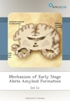 Mechanism Of Early Stage Abeta Amyloid Formation