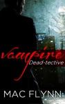 Vampire Dead-tective Dead-tective 1