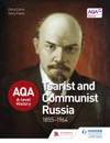 AQA A-level History Tsarist And Communist Russia 1855-1964