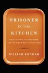 Prisoner In The Kitchen