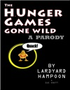 The HUnger Games Gone Wild A Parody