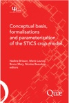 Conceptual Basis Formalisations And Parameterization Of The Stics Crop Model