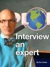 Interview An Expert