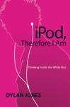 IPOD Therefore I Am