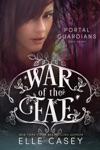 War Of The Fae Book 7 Portal Guardians
