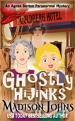 Ghostly Hijinks - Madison Johns Cover Art