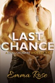 Emma Rose - Last Chance: A Navy SEALs erotic romance  artwork