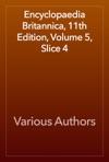 Encyclopaedia Britannica 11th Edition Volume 5 Slice 4