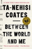 Between the World and Me - Ta-Nehisi Coates Cover Art