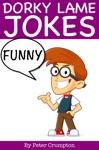 Dorky Funny Jokes