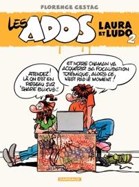 LES ADOS LAURA ET LUDO  - TOME 2 - ADOS LAURA ET LUDO (LES) (2)