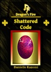 Shattered Code 11 Dragons Fire