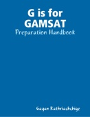 G Is for GAMSAT